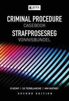 Criminal Procedure Casebook / Strafprosesreg Vonnisbundel (2 edition)