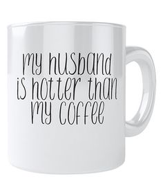 zulily | something special every day Mugs, Coffee, Tableware, Kaffee, Dinnerware, Mug, Tablewares, Coffeehouse, Cup Of Coffee