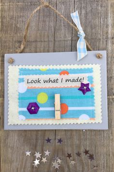 £7.00 ~ wooden hanging plaque ~ look what i made ~ memories ~ display your child's work. visit us on facebook