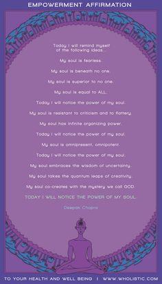 Empowerment Affirmation by Deepak Chopra - quotesdeep Spiritual Health, Spiritual Life, Spiritual Quotes, Law Of Attraction Coaching, Life Coaching, Deepak Chopra Meditation, Coaching Questions, Positive Attitude, Positive Affirmations
