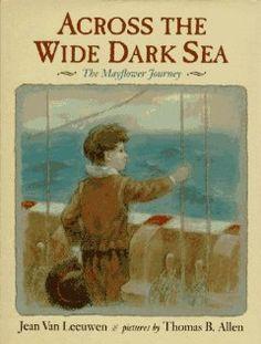 Across the Wide Dark Sea: The Mayflower Journey: Jean Van Leeuwen, Thomas B. Allen