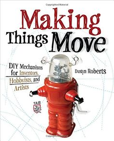 In Making Things #Move, you'll learn how to build moving #mechanisms through non-technical explanations, examples, and do-it-yourself #projects -- from art installations to toys to labor-saving devices. The projects include a drawing machine, a mini wind turbine, a mousetrap powered car, and more, but the applications of the examples are limited only by your imagination.