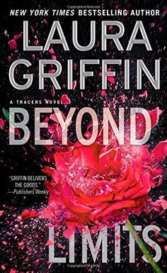 Beyond Limits  (Tracers, Bk 8) by Laura Griffin