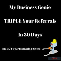 Triple Your Referral Business in 30 Days