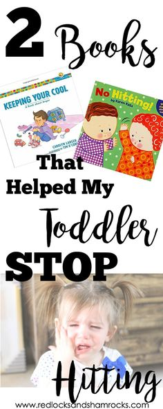 Books that helped my toddler from hitting and having meltdowns during the terrible twos.