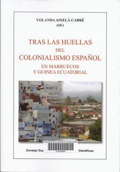 http://cataleg.ub.edu/record=b2163056~S1*cat #colonialisme #M;arroc #GuineaEquatorial