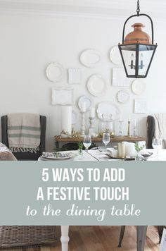 Are you entertaining family or friends this year? Here are five simple ideas for ways you could add some extra festive touches to your table for any celebration or holiday gathering!