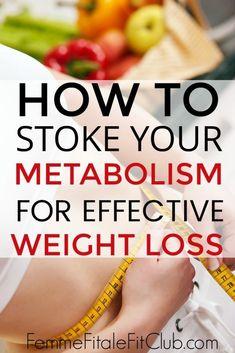 How to stoke your metabolism for effective weight loss #weightlosstips #fatlosstips #metabolism #fatburning #fatburningmachine #burncalories #macros