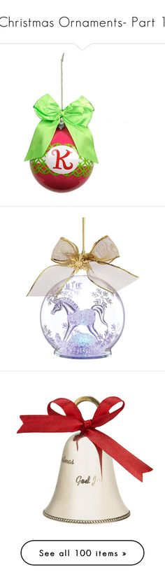 Christmas Ornaments- Part 1 by kginger on Polyvore featuring bulbs, bells, pinecones, teardrops, baubles, etched glass, light up, spike, swirl, hexagon, 2014, lace, hand-blown, lladro, honeycomb, balloon, metal star, holly, metallic, white trees, santa sleigh, santa scene, white glitter, new York, glitter, collectors,