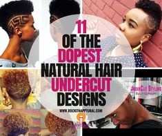 11 of the Dopest Natural Hair Undercut Styles to Try ASAP