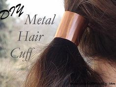 DIY Metal Hair Cuff