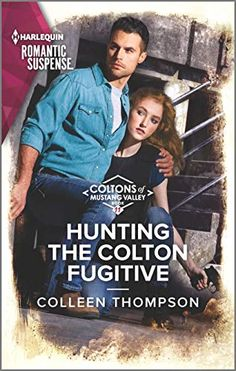 Hunting the Colton Fugitive (The Coltons of Mustang Valley Book 11) by Colleen Thompson 12th Book, Book 1, Hunter Name, Happy Reading, Books Online, Audio Books, Thriller, Books To Read, Hunting