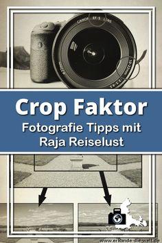 Brennweite mit Crop-Faktor umrechnen | Erkunde die Welt Photography Rules, Lightroom, Knowledge, Fun, Inspiration, Tricks, Tier, Armin, Canon Eos