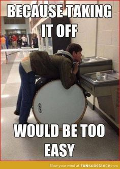Ok, whoever has actually played bass drum, knows it gets really annoying to keep putting it on and taking it off and sometimes it just gets to the point where you learn to do everything with it because you are sick and tired of having to deal with it.