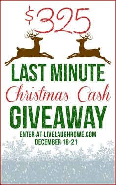 Last Minute CASH #Giveaway with www.livelaughrowe.com and friends!  Enter today.