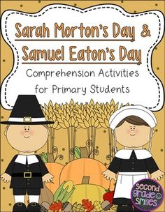 Sarah Morton's Day and Samuel Eaton's Day Comprehension Activities for Primary Students- This pack focuses on reading comprehension and comparing and contrasting with the texts Samuel Eaton's Day and Sarah Morton's Day, written by Kate Waters. $