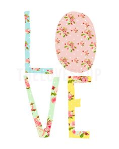LOVE - Pretty Vintage Style Letters 8x10 inch Print on A4 poster (in Pink, Blue, Yellow, Green). $20.00, via Etsy.