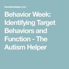 19 best autism teacher images on pinterest autism spectrum behavior week identifying target behaviors and function fandeluxe Gallery