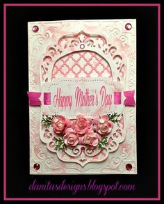 Danita's Designs!!! : Happy Mother's Day!