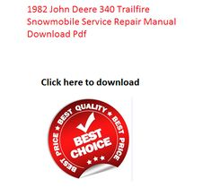john deere 2040  click on the above picture and download 1982 john deere 340 trailfire snowmobile service repair manual