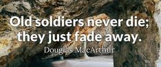 Thank You Veterans Wishes/Quotes - Happy Veterans Day Quotes 2019 Happy Veterans Day Quotes, Veterans Day Thank You, Wish Quotes, Happy Quotes, Veteran Memes, Douglas Macarthur, Fade Away, Funny, Life