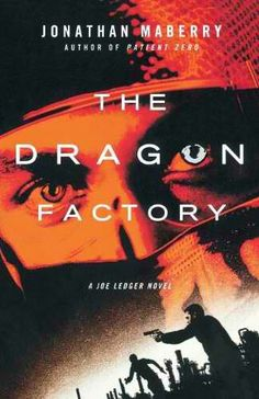 The Dragon Factory by Jonathan Maberry - Joe Ledger and the Department of Military Sciences face their deadliest threat yet when they go up against two competing groups of geneticists bent on world domination. Recommended by: Christine Belling, Systems Manager