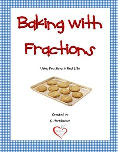 Cooking with Math Multiplying and Dividing Fractions Project ...