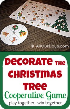 Decorate the Christmas Tree Cooperative Game, Play together...Win together!  #freeprintable #handmadechristmas #preschool @ AllOurDays.com