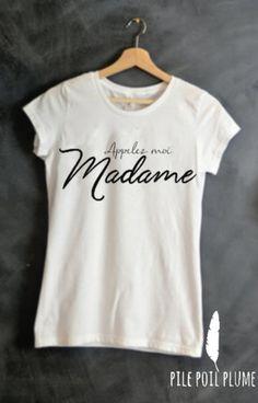 t -shirt ou débardeur appelez -moi madame ( mariage)  cadeau evjf lendemain de mariage vive la mariée