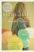"""Signs Of Life"", by Natalie Taylor. A moving, funny, inspiring memoir. Natalie Taylor, Dealing With Loss, Cognitive Psychology, Signs Of Life, Summer Reading Lists, Literary Fiction, What To Read, Book Nooks, Book Of Life"