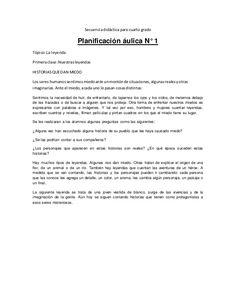Secuencia didáctica para cuarto grado Planificación áulica N° 1 Tópico:La leyenda Primeraclase:Nuestrasleyendas HISTORIASQ...