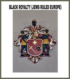 Blacks once ruled all of Europe. We were all royalty because we came from the bloodline of Jacob, but since we sinned against The Most High, he cursed us. (Read Deuteronomy 28:1,15,32,41,48,64, and 68.) This is why we are at the bottom today's...