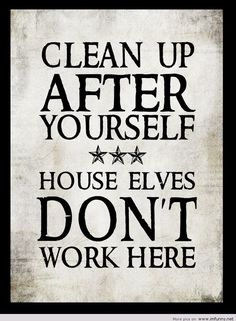 Clean up after yourself Funny pictures