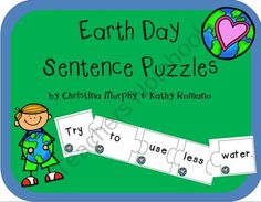 Earth Day Sentence Puzzles from Krazy In Love With Kindergarten on TeachersNotebook.com (14 pages)  - This is a great Earth Day resource.  Simply print and laminate.  The students will put the puzzle pieces in order to make sentences about Earth Day.