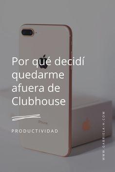 En este post te cuento por qué tomé la decisión de NO entrar a Clubhouse, más allá del hype que hay con esta nueva red social. Marketing Digital, Instagram, Socialism, Chaos Magic, Productivity, Walk In, Girly, Social Networks