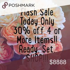 Flash Sale Today Only!!! Sunday Flash Sale!! 30% off 4 or more Items when you bundle items in my closet! There are many items that are under $15. So your savings will be huge!!! READY, SET, SHOP!!! Tops
