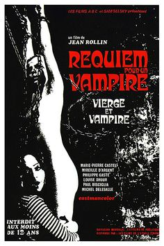 Vierges et vampires (Requiem for a Vampire), 1971 - French poster Horror Movie Posters, Cinema Posters, Movie Poster Art, Film Posters, Concert Posters, Sexy Horror, Sci Fi Horror, Gothic Horror, Horror Comics