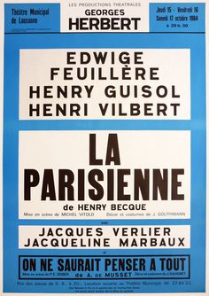The French dramatist Henry Becque is most well known for his 1885 work La Parisienne, a three-act comedy that tells the story of a French woman, her husband, an