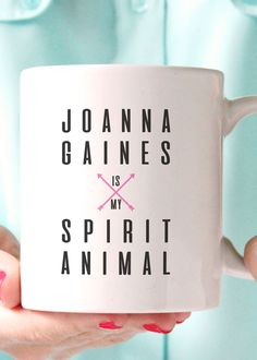 Joanna Gaines is my Spirit Animal coffee mug. A must have for any HGTV Fixer Upper lover! - 11oz Premium Coffee Mug - Double Sided - Dishwasher safe - Made in the USA Please Note: Mugs ship separately
