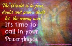 Do you connect with your Power Angels.  www.joanmariewhelan.com