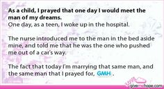 As a child, I prayed that one day I would meet the man of my dreams.