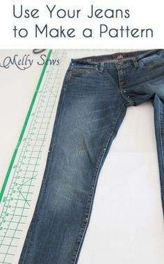 GENIUS! Instructions for using existing jeans to make a new pattern, without cutting into your favorite pair. Also includes awesome info on adjusting for style and fit. Great tips!