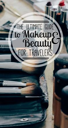 Staying gorgeous while traveling isn't the easiest task. After months of backpacking, I've found the best makeup for travel! Read my ultimate guide to makeup & beauty for travel for beauty tips, product recommendations, skincare advice, and multitasking travel must-haves!