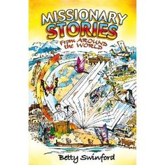Missionary Stories From Around the World