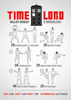 Timelord Workout  I love neilarey.com Some of the coolest workouts! Doing this Dr. Who inspired one today!