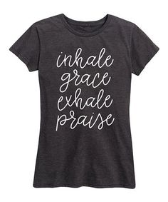 9d72b139 Instant Message Women's Heather Charcoal 'Inhale Grace Exhale Praise'  Relaxed-Fit Tee - Women