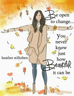 Rose Hill Designs © by Heather Stillufsen Quotes To Live By, Me Quotes, Motivational Quotes, Inspirational Quotes, Change Quotes, Daily Quotes, Rose Hill Designs, Woman Quotes, Positive Quotes