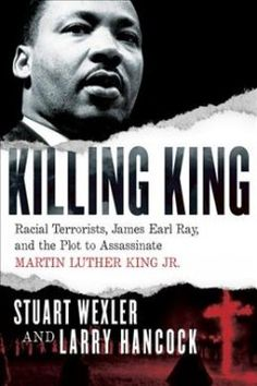 James Earl Ray, Fbi Files, African American Literature, Crime Books, Nobel Peace Prize, Civil Rights Movement, Shelfie, King Jr, Martin Luther King
