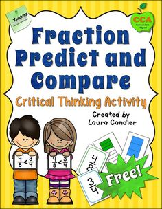Free Fraction Predict and Compare activity from Laura Candler! Great for fostering critical thinking about fractions! Students work with a partner to predict which fraction is larger, they discuss their predictions, and then they use the fraction bar on the back to check.