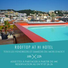#ECOHOTELS #SWD #GREEN2STAY  Hi HôtelPage   Ce week-end, dégustez un apéritif gourmand sur le toit du Hi Hotel, à partir de 18h ! Réservations : 04 97 07 26 26 3, avenue des fleurs - Nice   This Friday and Saturday, enjoy a tasty aperitif on the rooftop of the Hi Hotel, starting 6 PM! Reservation: +33 4 97 07 26 26  http://green2stayecotourism.webs.com/europe-eco-hotels